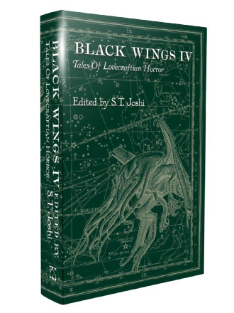 Black Wings IV - New Tales of Lovecraftian Horror [hardcover] edited by S.T. Joshi